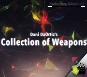 Danis Collection of Weapons by Dani DaOrtiz video DOWNLOAD